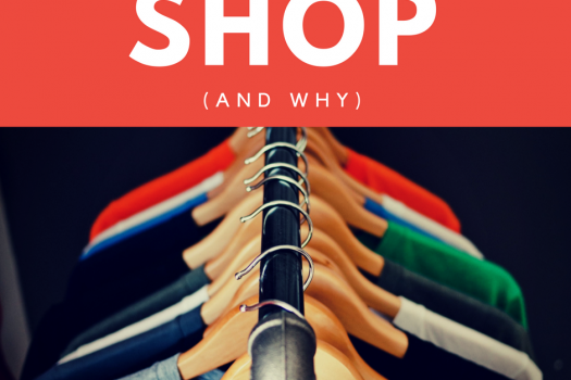 Where I Shop (and Why?)