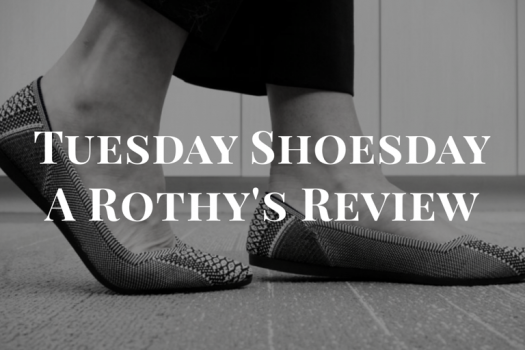 Tuesday Shoesday: A Rothy's Review
