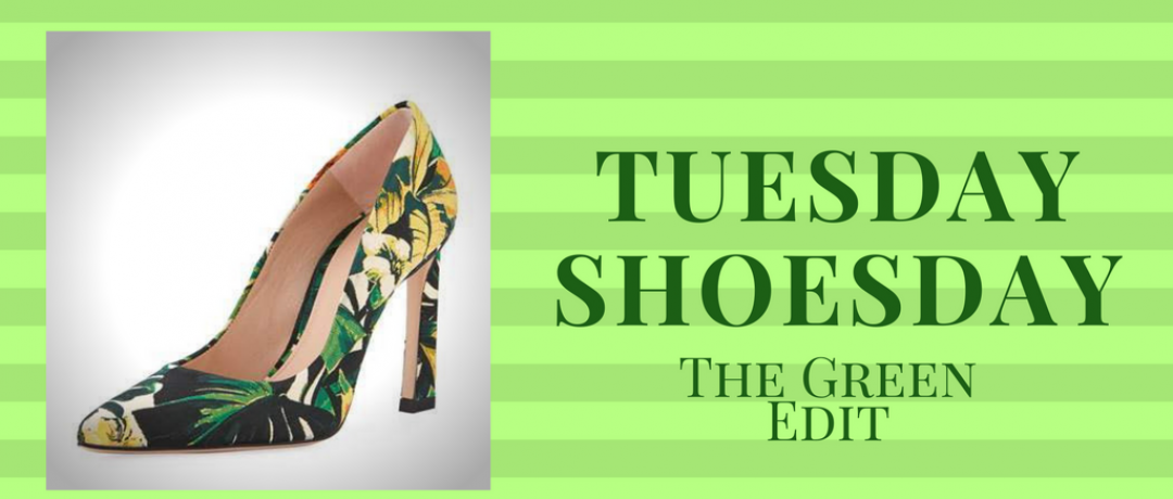 Tuesday Shoesday:  The Green Edit