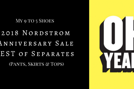 Nordstrom Anniversary Sale:  The Best Separates (Pants, Skirts and Tops)
