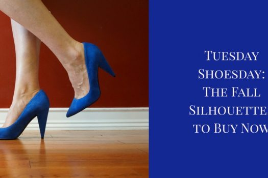 Fall Footwear Trends:  The Silohuettes to Buy Now