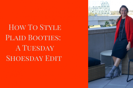 How to Style Plaid Booties: A Tuesday Shoesday Edit