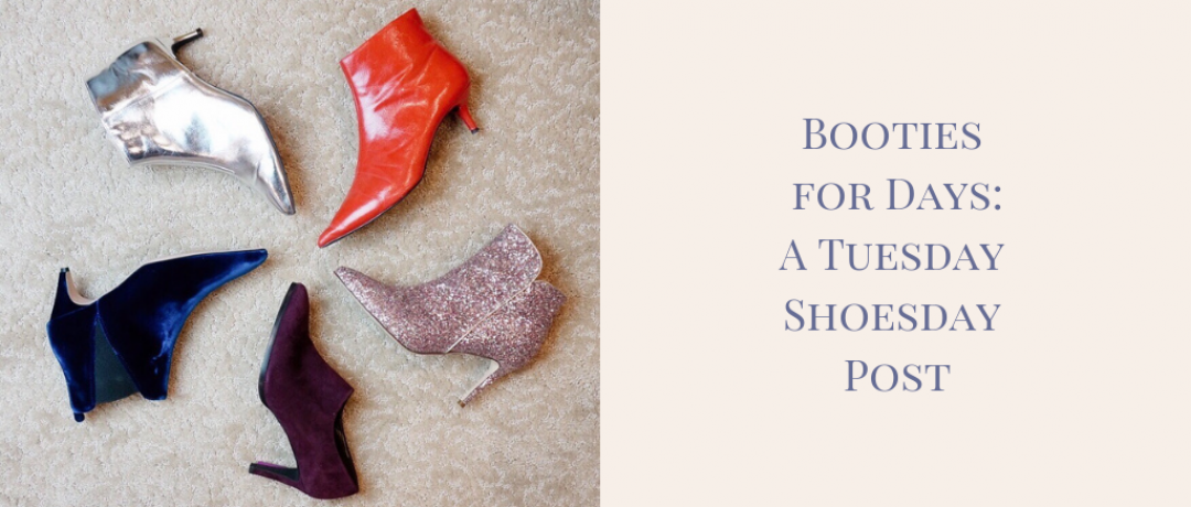Booties for Days:  A Tuesday Shoesday Challenge