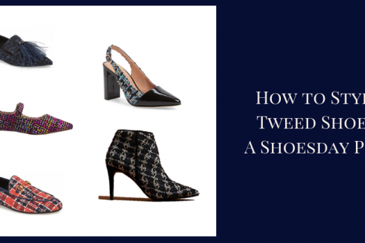 How to Style Tweed Shoes: A Shoesday Post