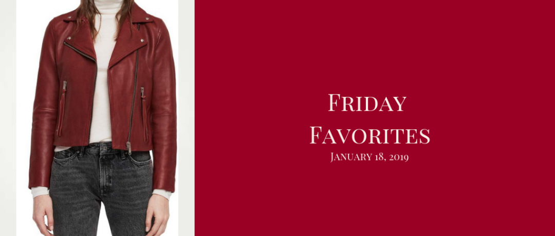 Friday Favorites – January 18, 2019