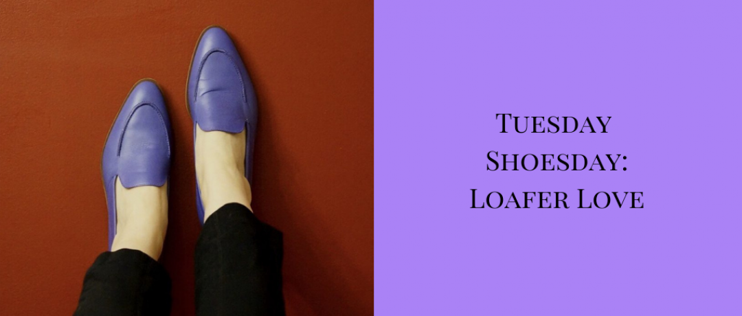 Tuesday Shoesday:  Loafer Love