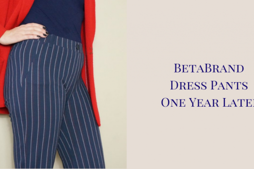 BetaBrand Dress Pants One Year Later