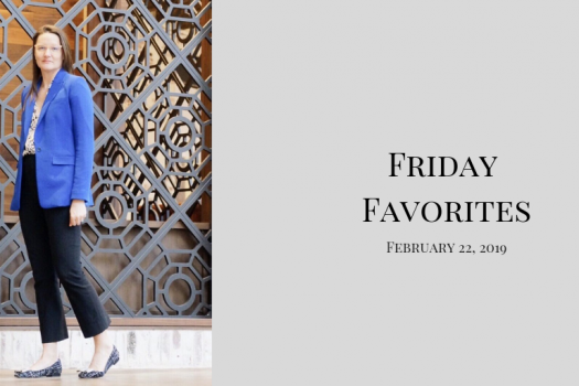 Friday Favorites, February 22, 2018