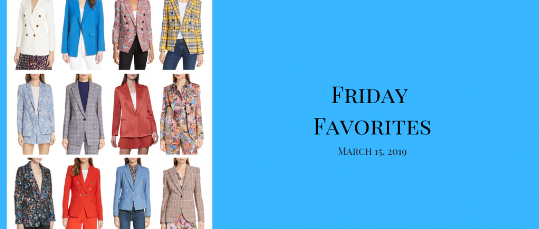 Friday Favorites – March 15, 2019
