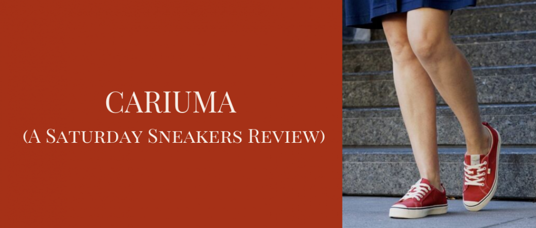 CARIUMA (A Saturday Sneakers Review)