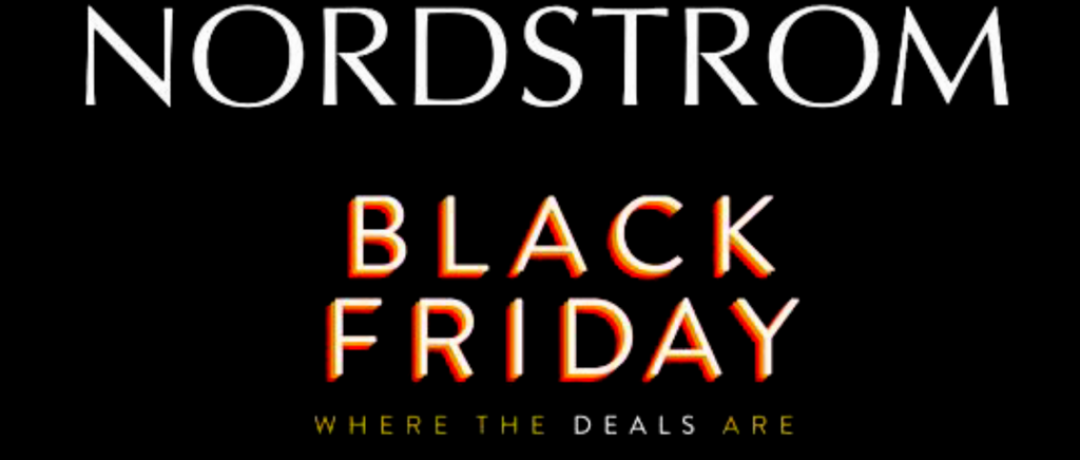 Nordstrom Black Friday … what to buy!