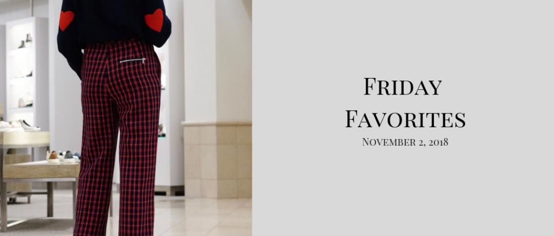 Friday Favorites for November 2nd, 2018