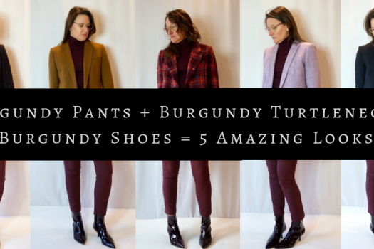 Burgundy Pants + Burgundy Turtleneck + Burgundy Shoes = 5 Amazing Looks