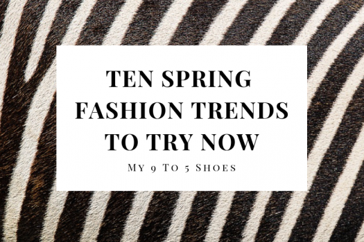 10 Spring Fashion Trends To Try Now